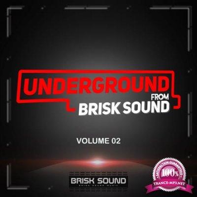 Underground From Brisk Sound, Vol. 02 (2018)