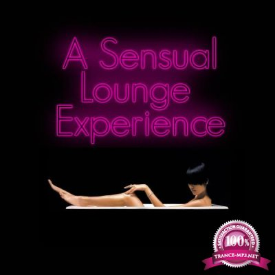 A Sensual Lounge Experience (2018)