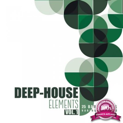 Deep-House Elements (25 Bar Grooves), Vol. 1 (2018)