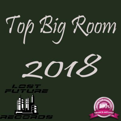 Top Big Room 2018 (2018)
