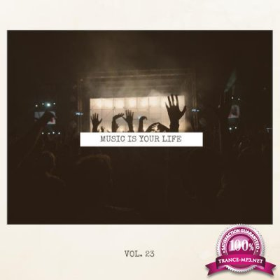 Music Is Your Life, Vol. 23 (2018)