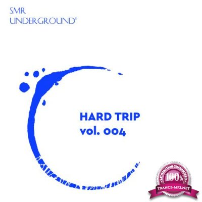 Hard Trip Vol.IV (2018)