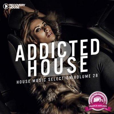 Addicted 2 House, Vol. 28 (2018)
