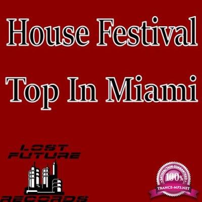 House Festival Top In Miami (2018)