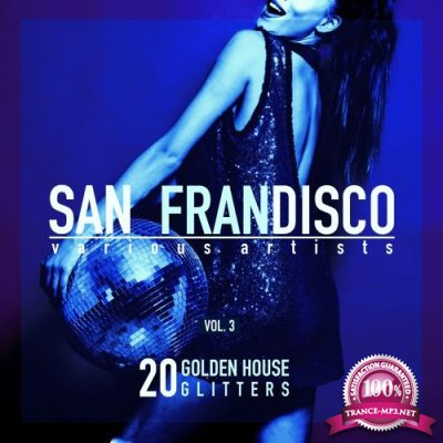 San Frandisco, Vol. 3 (20 Golden House Glitters) (2018)