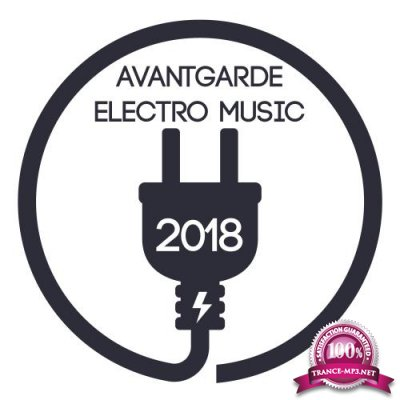 Avantgarde Electro Music 2018 (2018)