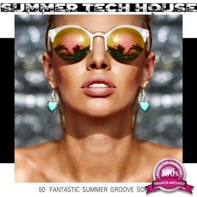 Summer Tech House 50 Fantastic Summer Groove Songs (2018)