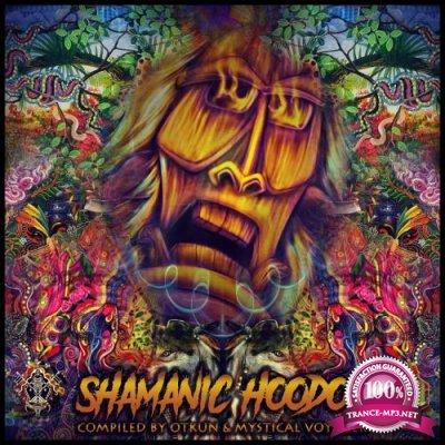 Voodoo Hoodoo Recordings - Shamanic Hoodoo (2018)