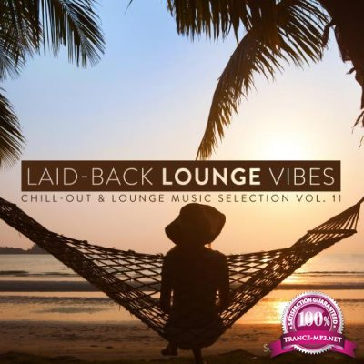 Laid-Back Lounge Vibes, Vol. 11 (2018)
