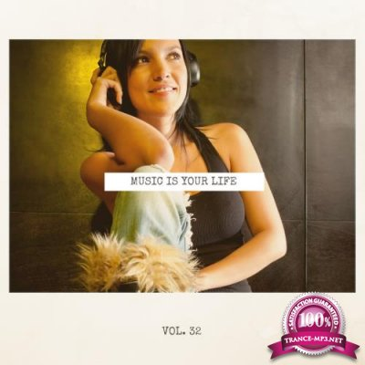 Music Is Your Life, Vol. 32 (2018)