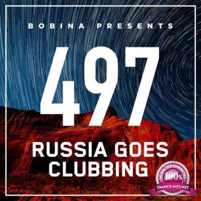 Bobina - Russia Goes Clubbing 497 (2018-04-21)