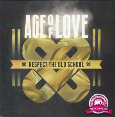 Age of Love - Respect the Old School (2018) Flac