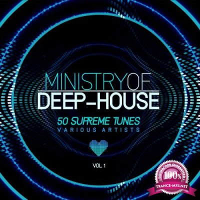 Ministry of Deep-House (50 Supreme Tunes), Vol. 1 (2018)