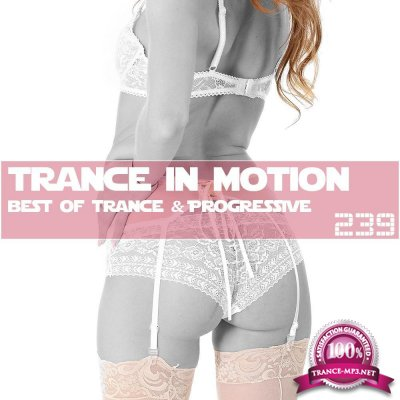 Trance In Motion Vol.239 (2018)