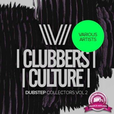 Clubbers Culture Dubstep Collectors, Vol. 2 (2018)