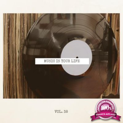 Music Is Your Life, Vol. 38 (2018)