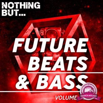 Nothing But... Future Beats & Bass Vol 02 (2018)