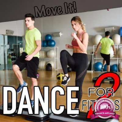 Dance for Fitness, Vol. 2 Move It (2018)
