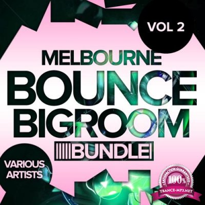 Melbourne Bounce Bigroom Bundle, Vol. 2 (2018)