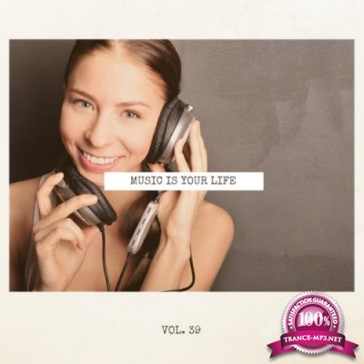 Music Is Your Life, Vol. 39 (2018)