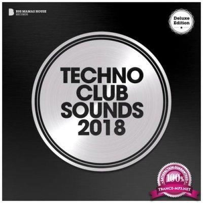 Techno Club Sounds 2018 (Deluxe Version) (2018)