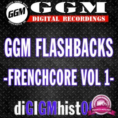 G.g.m. Flashbacks - Frenchcore, Vol. 1 (2018)