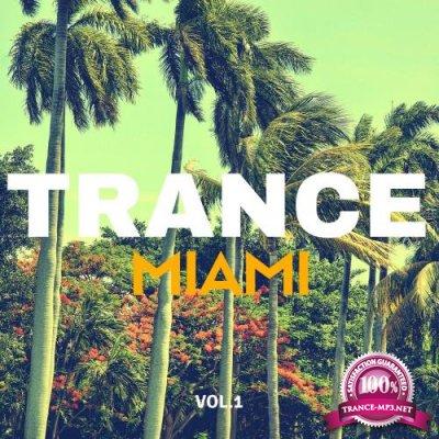 Trance Music Miami, Vol. 1 (2018)