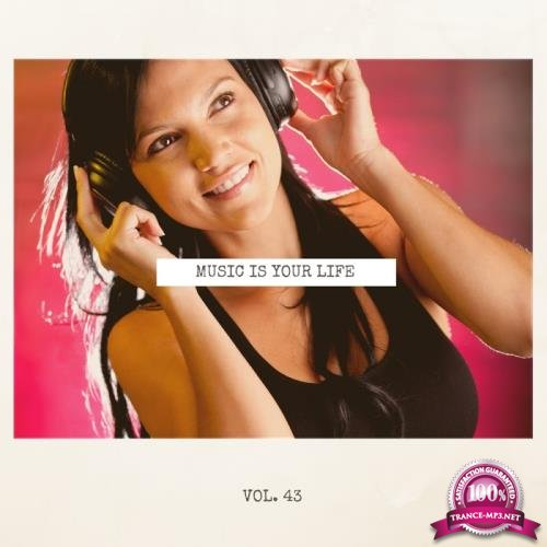 Music Is Your Life, Vol. 43 (2018)