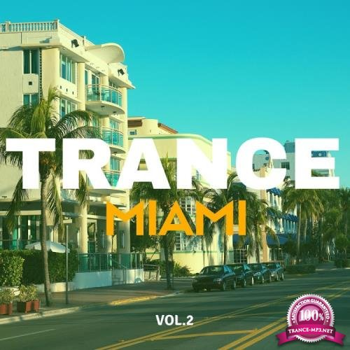 Trance Music Miami, Vol. 2 (2018)