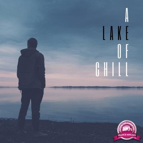 A Lake Of Chill (2018)