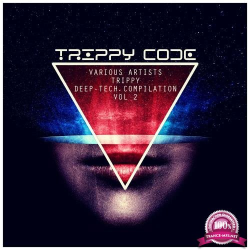 Trippy Deep Tech Compilation Vol 2 (2018)