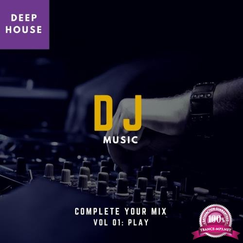 DJ Music-Complete Your Mix, Vol. 1 (2018)