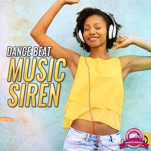 Dance Beat Music Siren (2018)