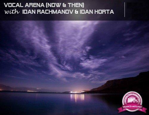 Idan Rachmanov & Idan Horta - Vocal Arena 116 (2018-05-04)