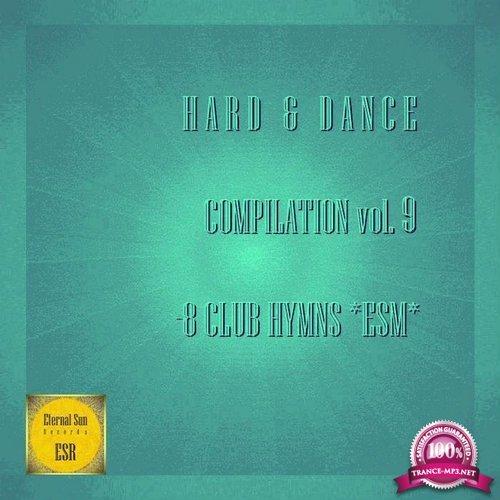 Hard and Dance, Vol. 9 8 Club Hymns Esm (2018)