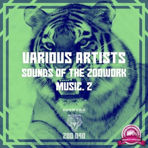 Sounds Of The Zoowork Music 2 (2018)