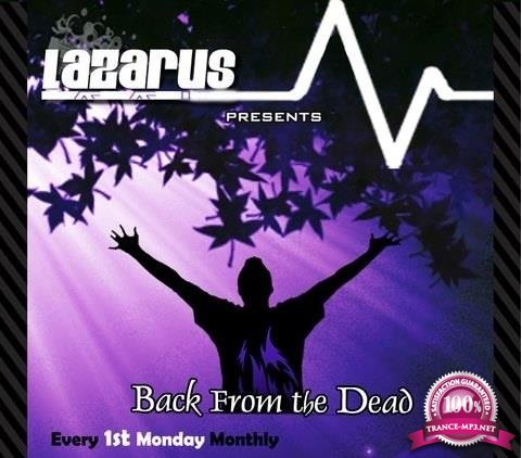 Lazarus - Back From The Dead Episode 217 (2018-05-07)