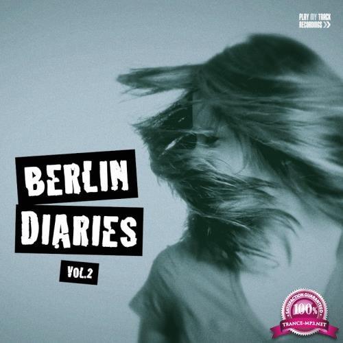 Berlin Diaries, Vol. 2 (2018)
