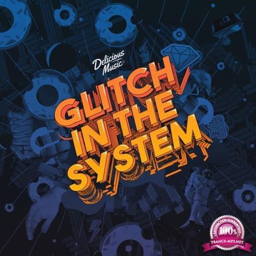 Glitch in the System (2018)