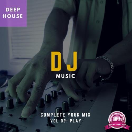 DJ Music-Complete Your Mix, Vol. 9 (2018)