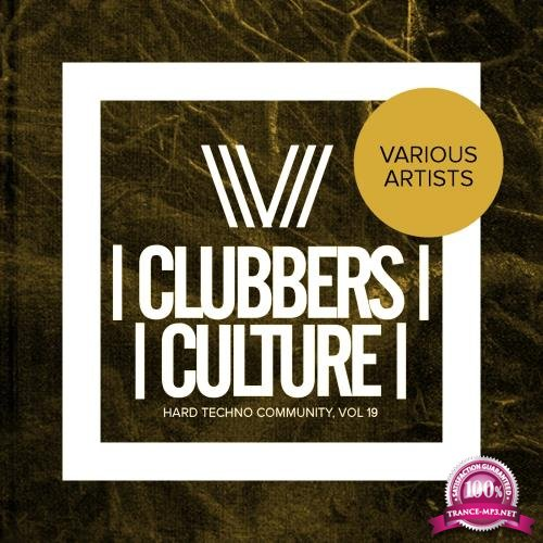 Clubbers Culture Hard Techno Community, Vol. 19 (2018)