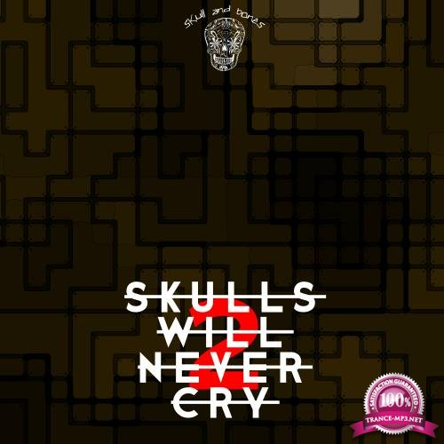 Skulls Will Never Cry 2 (2018)