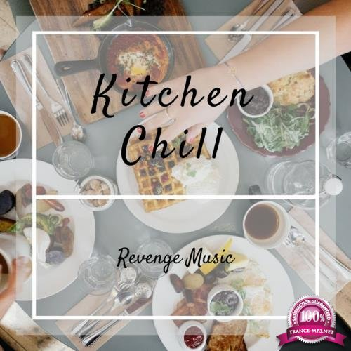 Kitchen Chill (2018)