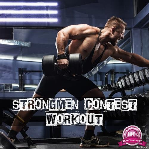 Strongmen Contest Workout (2018)
