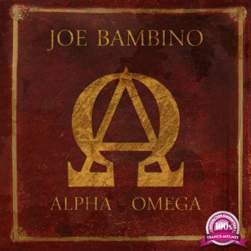 Joe Bambino (Alpha Et Omega) (2018)
