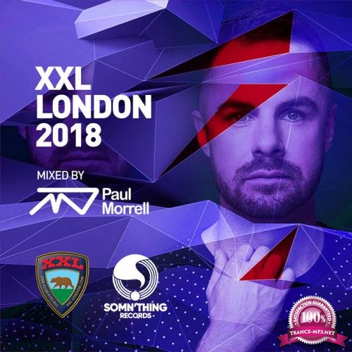 Paul Morrell - XXL London 2018 (2018)