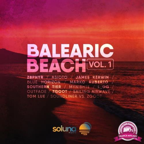Balearic Beach Selections, Vol. 001 (2018)