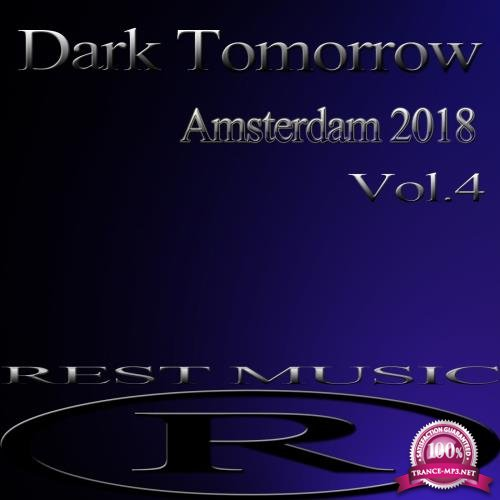 Dark Tomorrow Amsterdam 2018, Vol. 4 (2018)