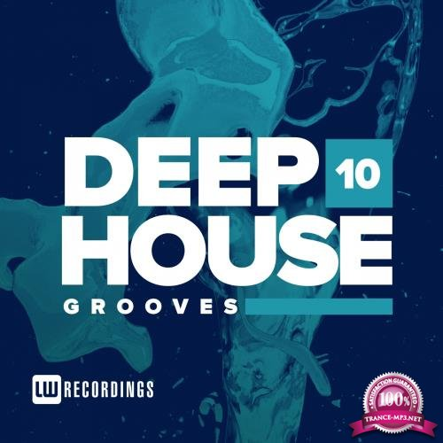Deep House Grooves, Vol. 10 (2018)