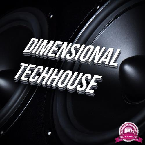 Dimensional Techhouse (2018)